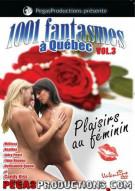 1001 Fantasmes a Quebec #3 Porn Video