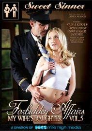 Forbidden Affairs Vol. 5: My Wifes Daughter Porn Movie