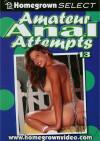 Amateur Anal Attempts 13 Porn Movie