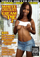 White Chocolate Cream Pie 2 Porn Movie