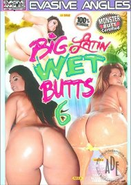 Big Latin Wet Butts 6 Porn Movie