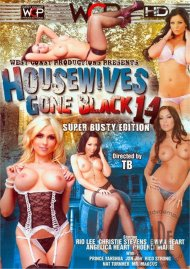 Housewives Gone Black 14 Porn Video