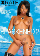 Blackened 2 Porn Movie