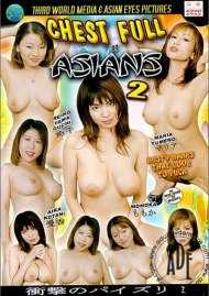 Chest Full of Asians 2 Porn Video