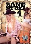 Bang My Culo 4 Porn Movie