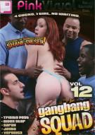 Gangbang Squad 12 Porn Movie