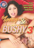 Young & Bushy 3 Porn Movie
