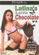 Latinas Love Chocolate 4 Porn Movie