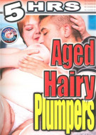 Aged Hairy Plumpers Porn Movie