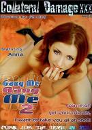 Gang Me Bang Me 2 Porn Movie