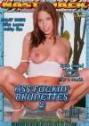 Ass Fuckin Brunettes 2 Porn Movie