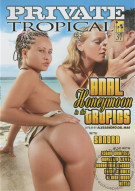Anal Honeymoon in the Tropics Porn Movie
