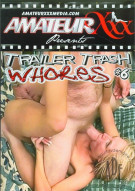 Trailer Trash Whores #6 Porn Movie