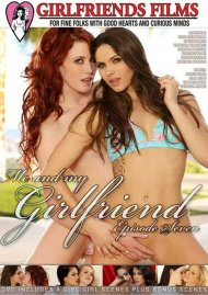 Stream Me And My Girlfriend 7 Porn Video from Girlfriends Films!