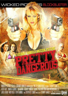 Pretty Dangerous Porn Movie