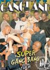 Gangland Super Gang Bang Porn Movie