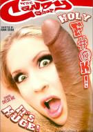 Holy F#@k! Its Huge! Porn Movie
