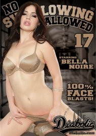 No Swallowing Allowed #17 Porn Movie