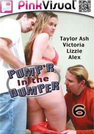 Pumpr In The Dumper 6 Porn Movie