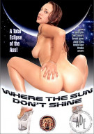 Where The Sun Dont Shine Porn Movie