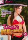 Teen Anal Pounding Vol. 2 Porn Movie