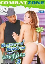 Shortys Macin Your Daughter 3 Porn Movie