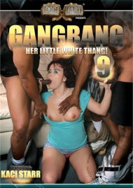 Gangbang Her Little White Thang! 9 Porn Movie