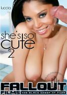 Shes So Cute 2 Porn Movie