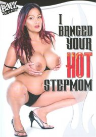 Watch I Banged Your Hot Stepmom Streaming Video from Baby Doll Pictures!