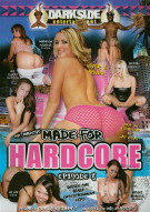 Made For Hardcore Episode 3 Porn Movie