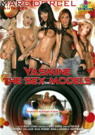 Yasmine and the Sex Models Porn Movie