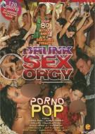 Drunk Sex Orgy: Porno Pop Porn Video