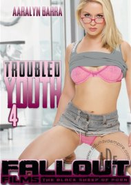 Troubled Youth 4 Porn Movie