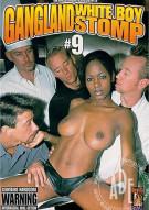 Gangland White Boy Stomp 9 Porn Movie