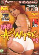 Fresh AssWhores #2 Porn Video