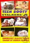 Teen Booty Stalkers Vol. 11 Porn Movie