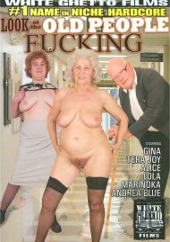 Look At The Old People Fucking Porn Movie