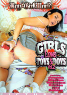 Girls Love Toys & Boys Vol. 2 Porn Video