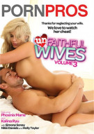 Unfaithful Wives Vol. 3 Porn Movie