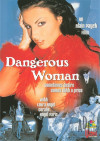 Dangerous Woman Porn Movie
