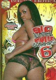 Big Black Bubble Butts 6 Porn Movie