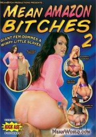 Mean Amazon Bitches 2 Porn Movie