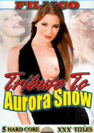 Tribute To Aurora Snow Porn Movie