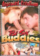 Bi Sex Buddies Porn Movie