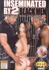 Inseminated By 2 Black Men #2 Porn Movie