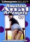 Amateur Anal Attempts 17 Porn Movie