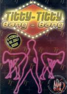 Titty-Titty Bang-Bang   Porn Video