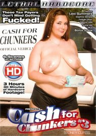 Cash For Chunkers #3 Porn Movie