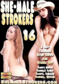 She-Male Strokers 16 Porn Movie