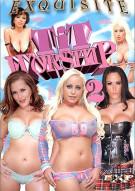 Tit Worship 2 Porn Movie